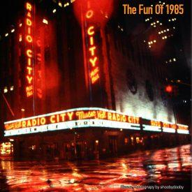 The Fun Of 1985